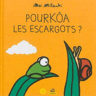 pourkoa les escargots